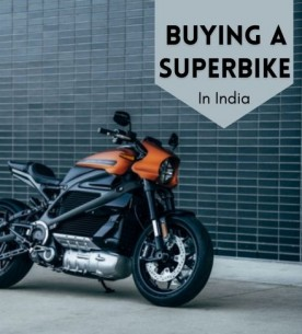 Points to consider before buying super bikes in India