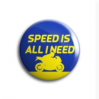 Speed Is All I Need Badge