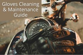 Gloves Cleaning & Maintenance Guide