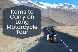Items to carry on long Motorcycle Tour