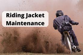 Riding Jacket maintenance