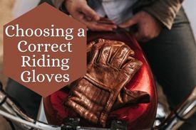 Choosing Correct Riding Gloves